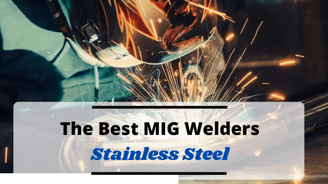 Best MIG Welder