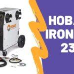 Hobart Ironman 230 Review