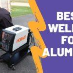 Best Welder For Aluminum