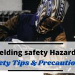 Welding safety Hazards