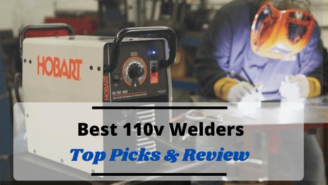 Best 110v Welders