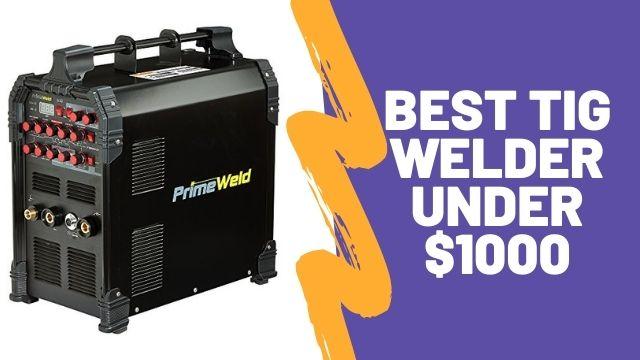 best tig welder under 1000
