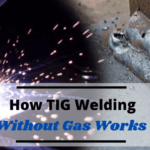 TIG Welding without Gas