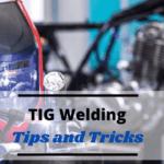 tig welding tips for beginners
