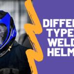 Different types of welding helmets